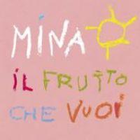 Cover Mina - Il frutto che vuoi