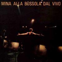 Cover Mina - Mina alla Bussola dal vivo