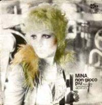 Cover Mina - Non gioco più