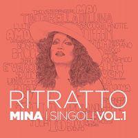 Cover Mina - Ritratto - I singoli Vol.1