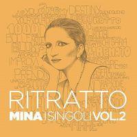 Cover Mina - Ritratto - I singoli Vol.2