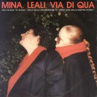 Cover Mina. Leali - Via di qua