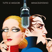 Cover MinaCelentano - Tutte le migliori