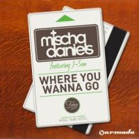 Cover Mischa Daniels feat. J-son - Where You Wanna Go