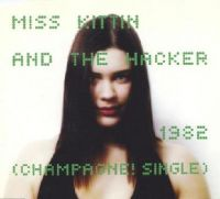 Cover Miss Kittin & The Hacker - 1982 (Champagne! Single)
