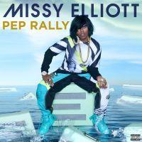 Cover Missy Elliott - Pep Rally