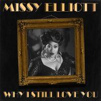 Cover Missy Elliott - Why I Still Love You