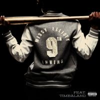Cover Missy Elliott feat. Timbaland - 9th Inning