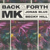 Cover MK / Jonas Blue / Becky Hill - Back & Forth