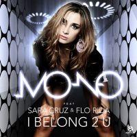Cover Mo-No feat. Sara Cruz & Flo Rida - I Belong 2 U