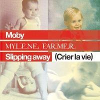 Cover Moby & Mylène Farmer - Slipping Away (Crier la vie)