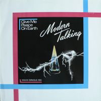 Cover Modern Talking - Give Me Peace On Earth