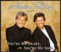 Cover Modern Talking - You're My Heart, You're My Soul '98