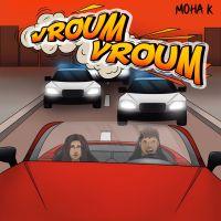 Cover Moha K - Vroum vroum
