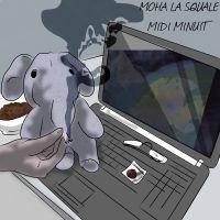 Cover Moha La Squale - Midi minuit