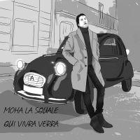 Cover Moha La Squale - Qui vivra verra