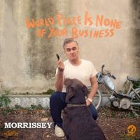 Cover Morrissey - World Peace Is None Of Your Business