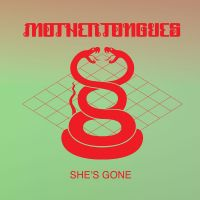 Cover Mother Tongues - She's Gone