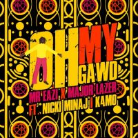 Cover Mr Eazi & Major Lazer feat. Nicki Minaj & K4mo - Oh My Gawd