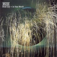 Cover Muse - Dead Star / In Your World