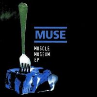 Cover Muse - Muscle Museum EP
