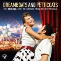 Cover Musical - Dreamboats And Petticoats - The Original Cast Recording From The Hit Musical