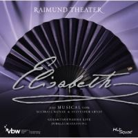 Cover Musical - Elisabeth - Gesamtaufnahme Live Jubiläumsfassung