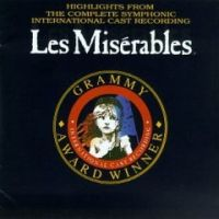 Cover Musical - Les Misérables - Highlights From The Complete Symphonic International Cast Recording