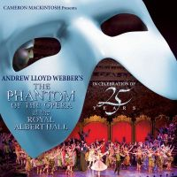 Cover Musical / Andrew Lloyd Webber - The Phantom Of The Opera At The Royal Albert Hall