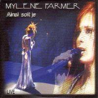 Cover Mylène Farmer - Ainsi soit je (Live)
