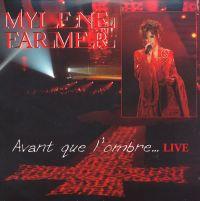 Cover Mylène Farmer - Avant que l'ombre... (Live)