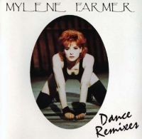 Cover Mylène Farmer - Dance Remixes