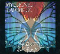 Cover Mylène Farmer - L'histoire d'une fée, c'est...
