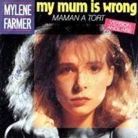 Cover Mylène Farmer - My Mum Is Wrong