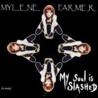 Cover Mylène Farmer - My Soul Is Slashed