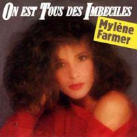 Cover Mylène Farmer - On est tous des imbéciles