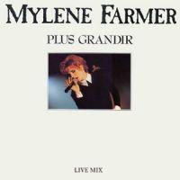 Cover Mylène Farmer - Plus grandir (Live)