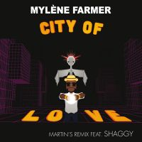 Cover Mylène Farmer feat. Shaggy - City Of Love (Martin's Remix)
