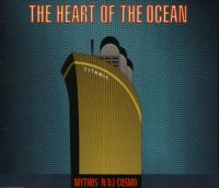 Cover Mythos 'N DJ Cosmo - The Heart Of The Ocean