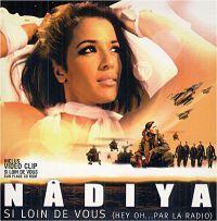 Cover Nâdiya - Si loin de vous (hey oh...par la radio)