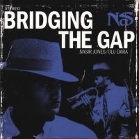 Cover Nas feat. Olu Dara - Bridging The Gap
