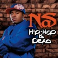 Cover Nas feat. will.i.am - Hip Hop Is Dead