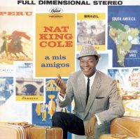 """Cover Nat """"King"""" Cole - A mis amigos"""