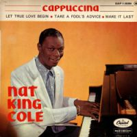"""Cover Nat """"King"""" Cole - Cappuccina"""