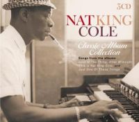 Cover Nat King Cole - Classic Album Collection