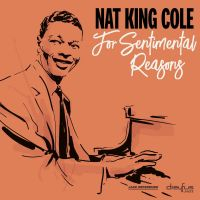 Cover Nat King Cole - For Sentimental Reasons