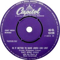 """Cover Nat """"King"""" Cole - Is It Better To Have Loved And Lost?"""