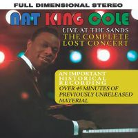 Cover Nat King Cole - Live At The Sands - The Complete Lost Concert