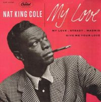 """Cover Nat """"King"""" Cole - My Love"""