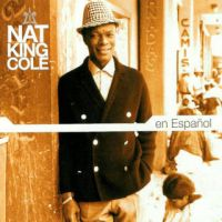 "Cover Nat ""King"" Cole - Nat King Cole en español"